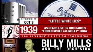 [Hi-Fi] Little White Lies / Billy Mills Orchestra (1939) - NBC [RARE SWING]