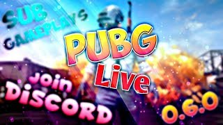PUBG MOBILE INDIA LIVE   SUBSCRIBER GAMES   JOIN DISCORD !discord in chat