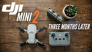 DJI MINI 2 | Three Months Later | Review & 4k Footage