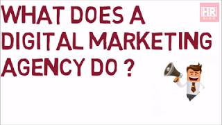 What does a Digital Marketing agency do ?