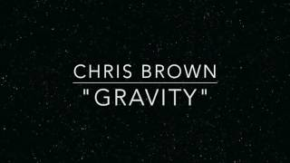 Video Gravity Chris Brown