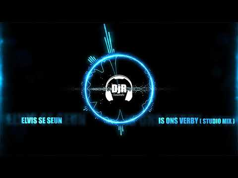 Elvis se seun – Is ons verby (Studio mix)