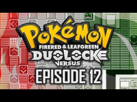 Pokémon FireRed & LeafGreen Duolocke Versus!! - Ep 12