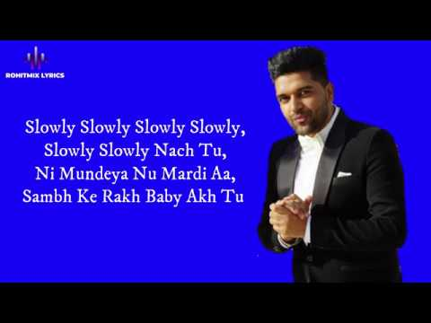 Slowly Slowly (LYRICS) - Guru Randhawa Ft. Pitbull
