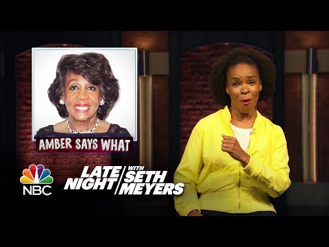 Amber Says What: Confederate TV , Maxine Waters Reclaims Time