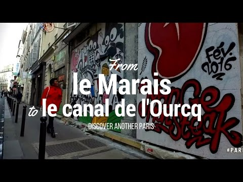 From the Marais to the Canal de l'Ourcq: discover another Paris