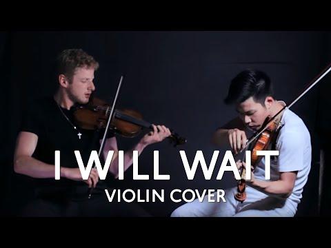 I Will Wait - Mumford & Sons (Violin Cover)