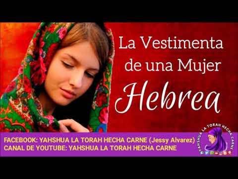 LA VESTIMENTA DE UNA MUJER HEBREA  - Yahshua La Torah Hecha Carne