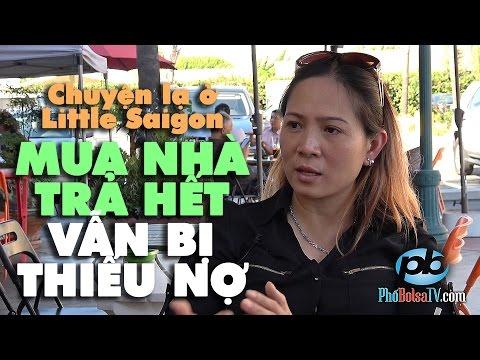 Chuyện thật như đùa ở Little Saigon: Mua nhà trả hết, vẫn bị thiếu nợ