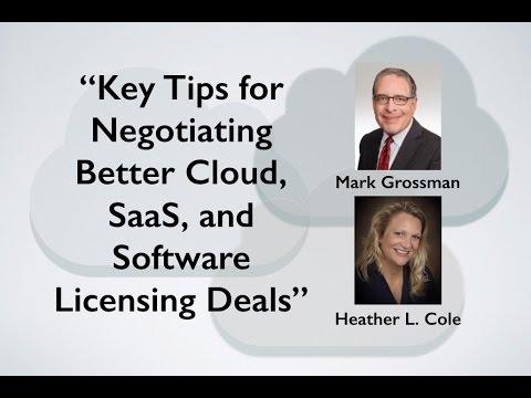 Key Tips for Negotiating Better Cloud, SaaS & Software Licensing Deals