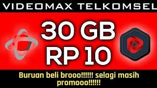 30 GB RP 10 - VIDEOMAX TELKOMSEL | Maxstream