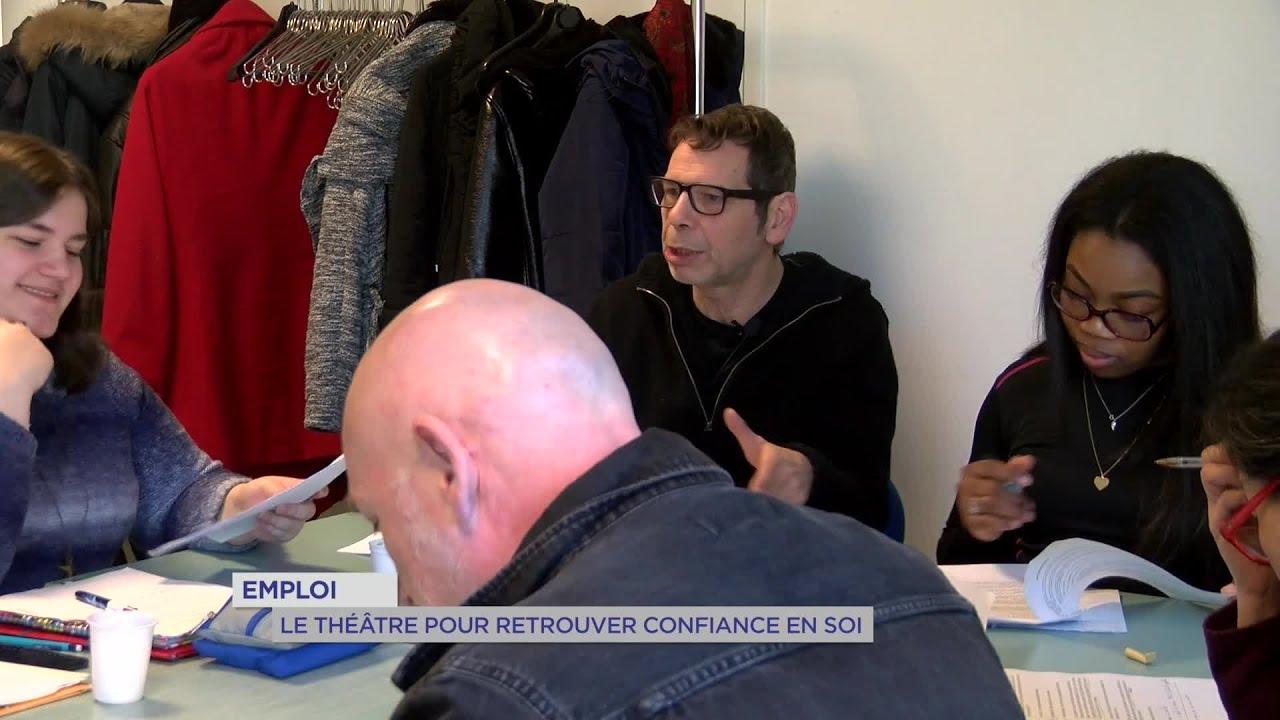 Yvelines | Emploi : Le théâtre pour retrouver confiance en soi