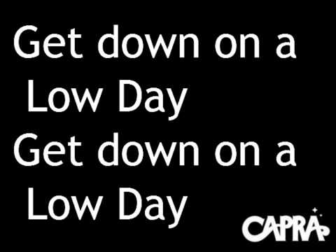 Kelly Blatz & Capra - Low Day Lyrics