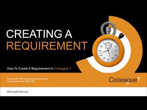 Colleague 7 - Creating A Requirement