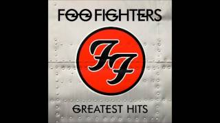 Track 14 Greatest Hits By: Foo Fighters 2009 RCA Records Lyrics: I ...