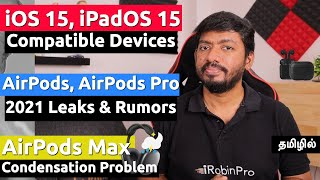 iOS 15, iPadOS 15 Compatible Devices, AirPods 2021 | Leaks & Rumors