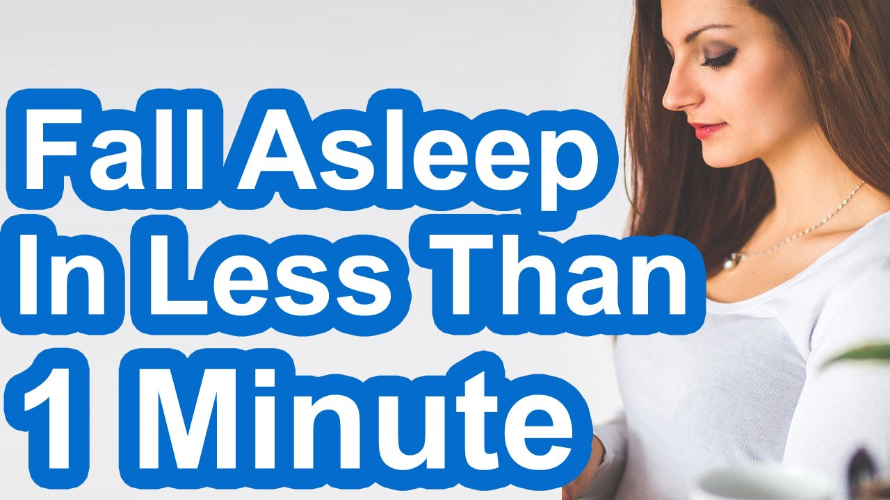 How to fall asleep in less than 1 minute youtube ccuart Gallery