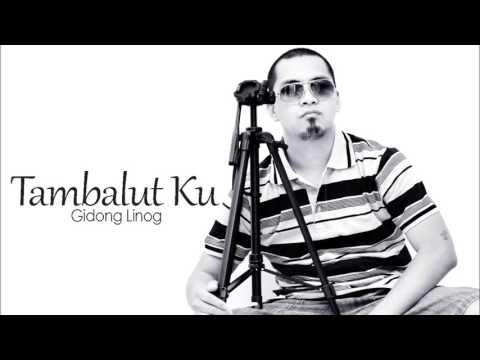 Tambalut Ku - Gidong Single [Audio]