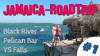 JAMAICA-ROADTRIP #1 / Black River / Pelican Bar / YS Falls