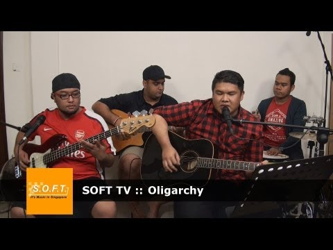 SOFT TV :: Oligarchy  [Singapore Music]