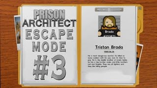 Prison Architect - Escape Mode #3 - Özgürlük Yolu.. mu? -