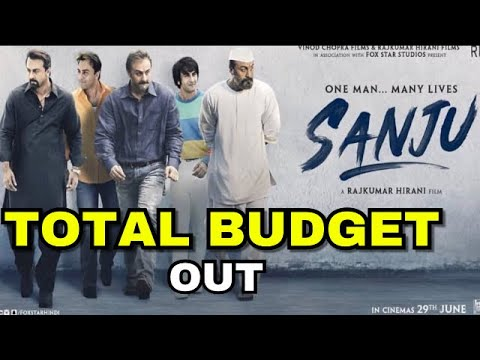 Sanju Movie Total Budget  Sanju Making Cost  Salary Of Starcast  Ranbir Kapoor  Rajkumar hirani