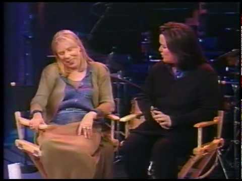 Joni Mitchell with Rosie ODonnell