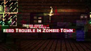 Trouble in Zombie-town Trailer
