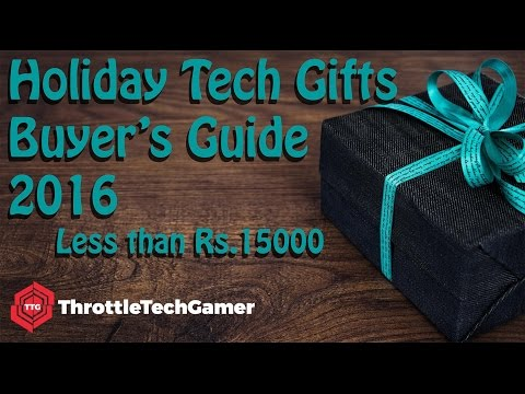 Best Holiday Tech Gifts Buyer's Guide 2016 | INDIA