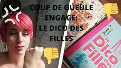 COUP DE GUEULE ENGAGE: LE DICO DES FILLES