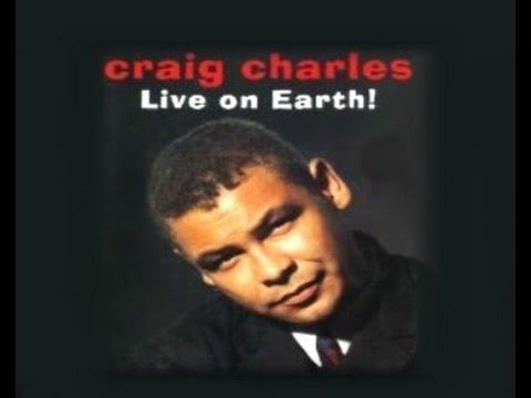 Craig Charles - Live on Earth - 1995