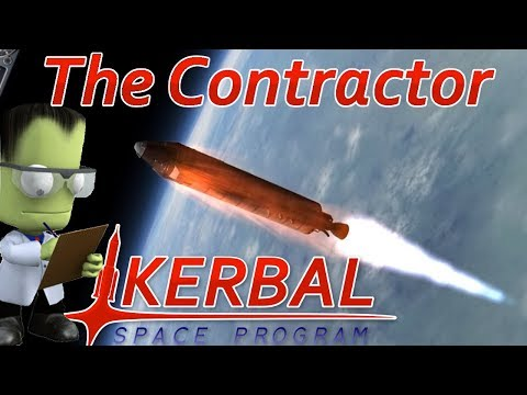 [1] Our First Contracts | The Contractor - Kerbal Space Program