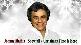 Watch Johnny Mathis Christmas Time Is Here video