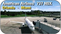 Prepar3D v3.3: American Airlines | Orlando - Miami | PMDG 737 NGX
