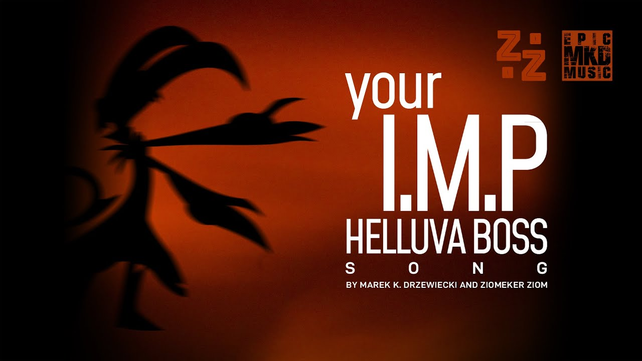"Helluva Boss Song | ""Your I.M.P"" by Marek K. Drzewiecki and Ziomeker Ziom"