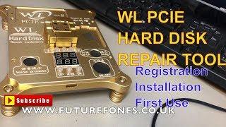 WL PCIE 6S, 6S Plus, 7, 7 Plus 64  Bit Hard Disk Repair Tool Installation, Registeration, First Use.