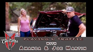 Playing N Traffic with Joe and Amanda Martin from Iron resurrection