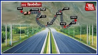 Special Report On Brand New Agra-Lucknow Expressway