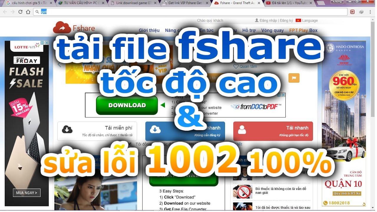 Hướng dẫn get link fshare tốc độ cao | Khắc phục lỗi 1002 khi get link linksvip.net 100%