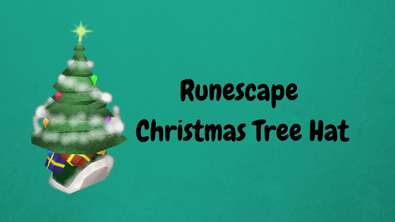 Runescape Christmas Tree Hat - YouTube