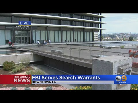 FBI Serves Search Warrants At LADWP Offices In Downtown LA