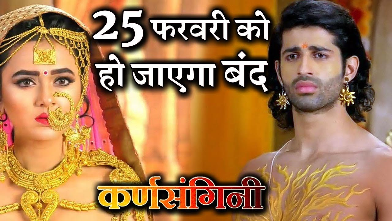 Download Confirmed ! Star Plus magnum opus 'Karnsangini' to go OFF-AIR  on...