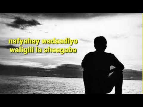 Download Heestii Nafyahay wadaadiyo codkii Omar shooli with Lyrics saxansaxo music