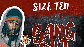 Size Ten - Bang Out - December 2017