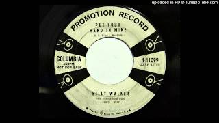 Billy Walker - Put Your Hand In Mine (Columbia 41099)