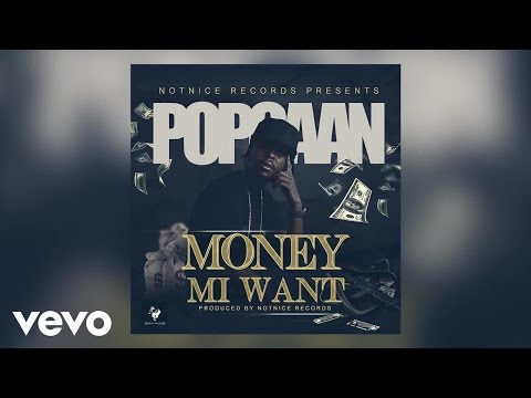 Popcaan - Money Mi Want (Audio)