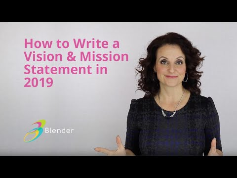 Mission And Vision Statements, How To Write A Mission & Vision Statement 2019