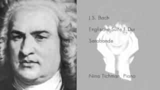 Nina Tichman spiel J.S. Bach - Englische Suite F-Dur - Sarabande (live performance)
