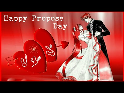 Propose Day Video 2018 WhatsApp |Prosose Day SMS |Greetings|Wishe|Quotes|Gif |Propose Day Status|