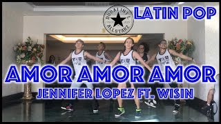 Amor amor amor | Jennifer Lopez Ft  Wisin |Zumba® | Babes Ferolin